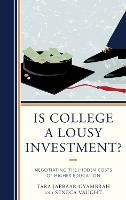 Is College a Lousy Investment?:...