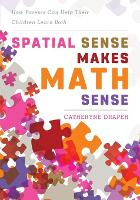 Spatial Sense Makes Math Sense: How...