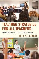 Teaching Strategies for All Teachers:...