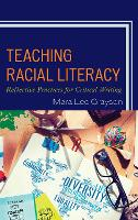 Teaching Racial Literacy: Reflective...
