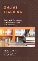 Online Teaching: Tools and Techniques...