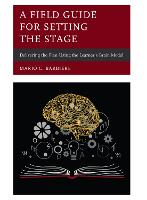 A Field Guide for Setting the Stage:...