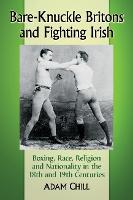Bare-Knuckle Britons and Fighting...