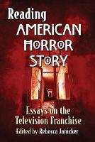 Reading American Horror Story: Essays...