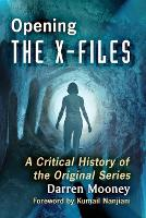Opening the X-Files: A Critical...
