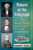 Makers of the Telegraph: Samuel ...
