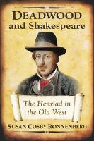 Deadwood and Shakespeare: The Henriad...