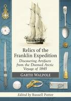 Relics of the Franklin Expedition:...