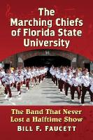 The Marching Chiefs of Florida State...