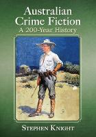 Australian Crime Fiction: A 200-Year...