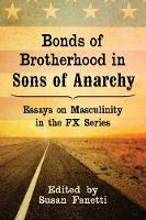 Bonds of Brotherhood in Sons of...