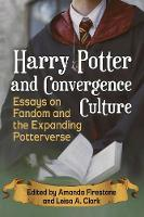 Harry Potter and Convergence Culture:...