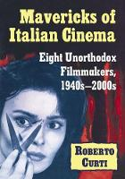 Mavericks of Italian Cinema: Eight...