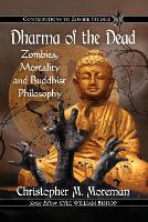 Dharma of the Dead: Zombies, ...