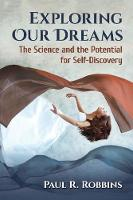 Exploring Our Dreams: The Science and...