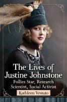 The Two Lives of Justine Johnstone:...
