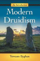 Modern Druidism: An Introduction