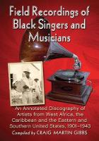 Field Recordings of Black Singers and...