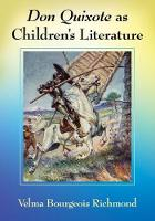 Don Quixote as Children's Literature:...