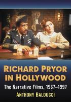 Richard Pryor in Hollywood: The...