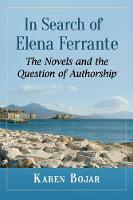 In Search of Elena Ferrante: The...