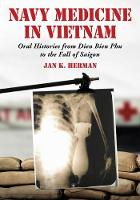 Navy Medicine in Vietnam: Oral...