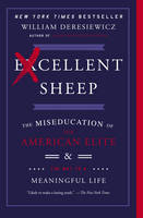 Excellent Sheep: The Miseducation of...