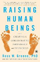 Raising Human Beings: Creating a...