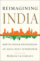 Reimagining India: Unlocking the...