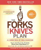 The Forks Over Knives Plan: How to...
