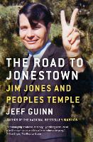 The Road to Jonestown: Jim Jones and...