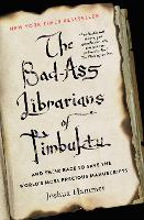 The Bad-Ass Librarians of Timbuktu:...