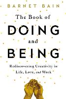 The Book of Doing and Being:...