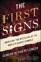 The First Signs: Unlocking the...