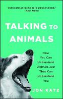 Talking to Animals: How You Can...