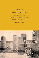 About Antiquities: Politics of...