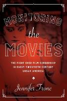 Monitoring the Movies: The Fight over...