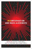 Misinformation and Mass Audiences