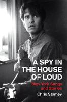 A Spy in the House of Loud: New York...