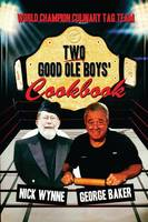 Two Good Ole Boys' Cookbook: World...