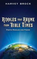 Riddles That Rhyme from Bible Times:...