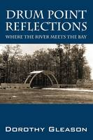 Drum Point Reflections: Where the...