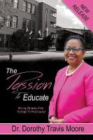 The Passion to Educate: Moving...