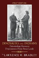 Dinosaurs And Indians: Paleontology...
