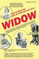 Widow: How to Make the Best of Your...