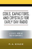 Coils, Capacitors, and Crystals for...