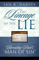 The Lineage of the Lie: Revealing...