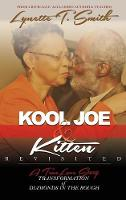 Kool Joe & Kitten Revisited:...