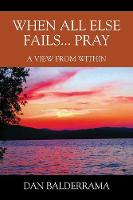 When All Else Fails... Pray: A View...
