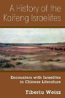 A History of the Kaifeng Israelites:...
